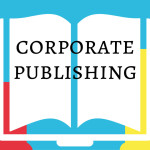 Corporate Publishing vom Newsletter bis zum Buch: Interview mit Dorothee Köhler