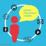 """Warum ich auch als Texterin Persönlichkeit zeige: Beitrag zur Blogparade """"Personenmarke"""""""