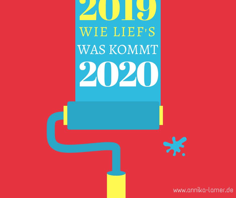 Rückblick 2019, Ausblick 2020