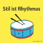 Den eigenen Stil finden: Rhythmus