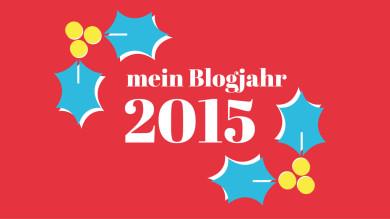 Mein Blogjahr 2015